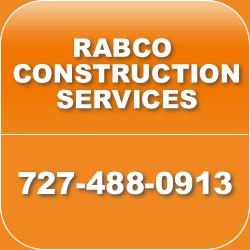 Rabco Construction Services Call 727-488-0913