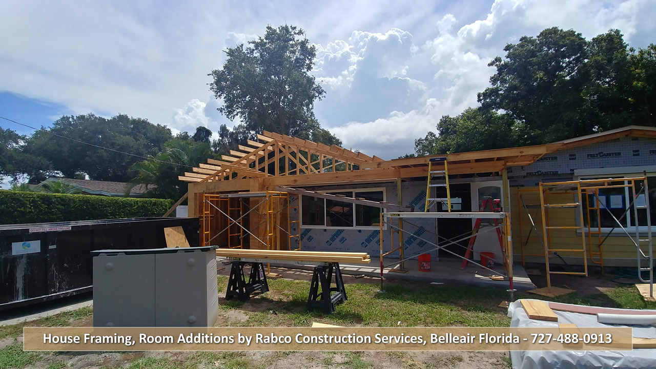 House Framing, Room Additions by Rabco Construction Services, Belleair Florida - 727-488-0913